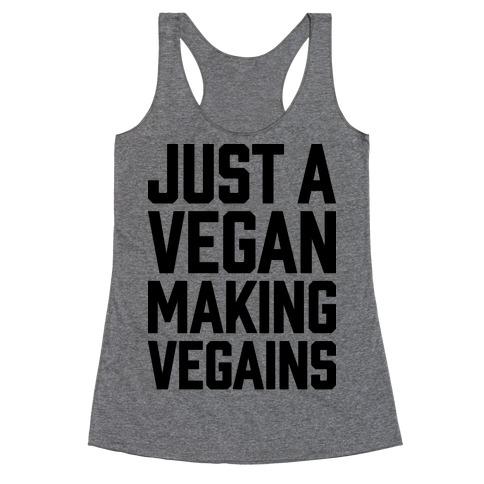 Just A Vegan Making Vegains Racerback Tank Top