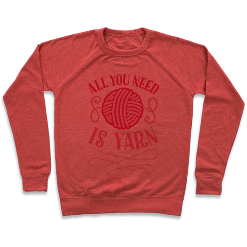 All You Need Is Yarn Pullover