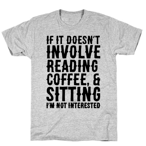 Reading, Coffee and Sitting Mens T-Shirt