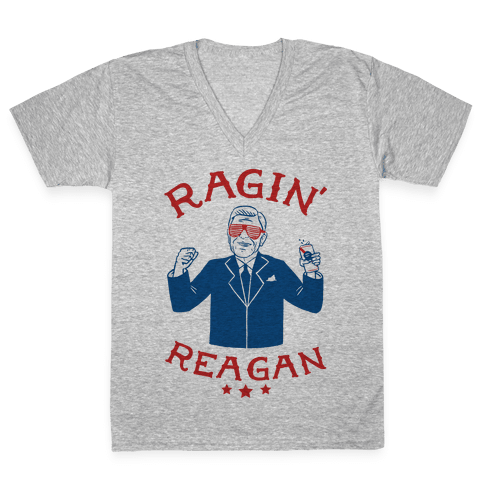 Ragin' Reagan V-Neck Tee Shirt