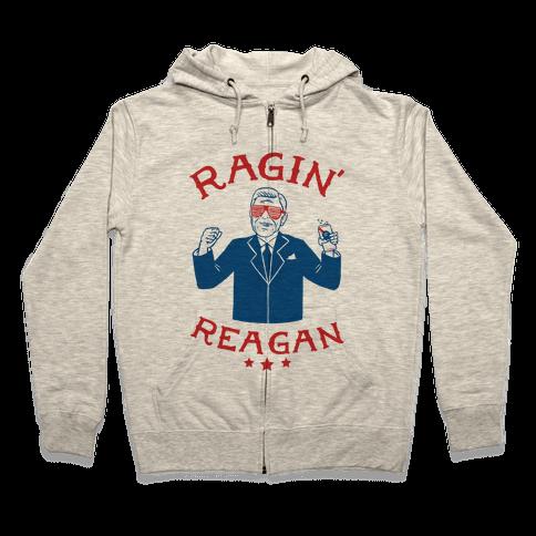 Ragin' Reagan Zip Hoodie