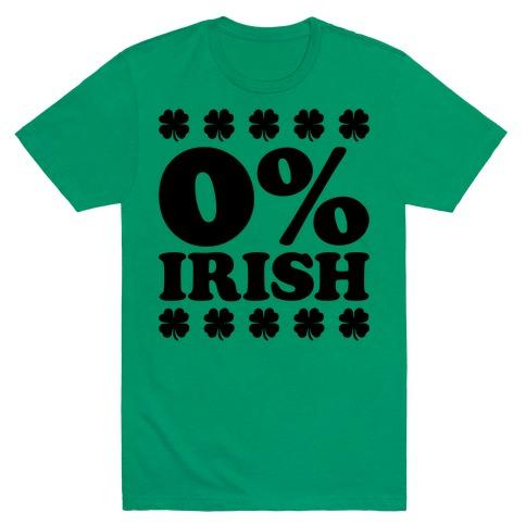 Zero Percent Irish T-Shirt
