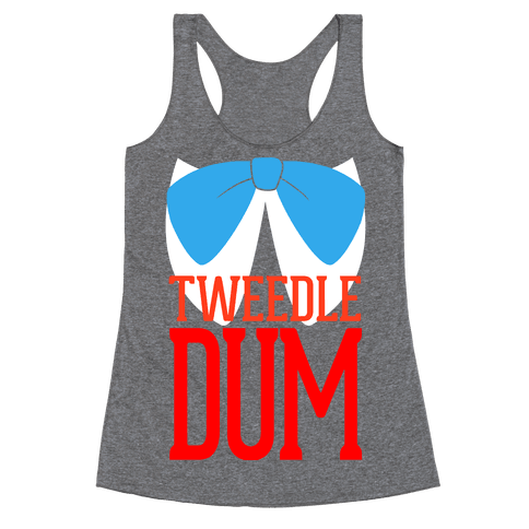 Tweedle Dum Racerback Tank Top