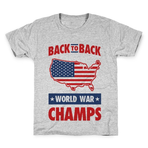 c09f93e13 Back to Back World War Champs T-Shirt | LookHUMAN