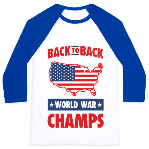 Back to Back World War Champs Baseball Tee