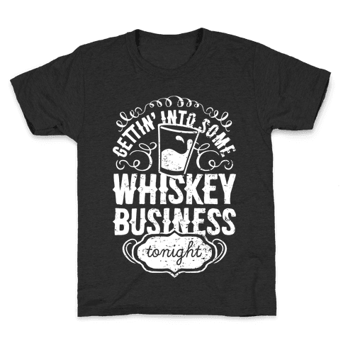 Whiskey Business Kids T-Shirt