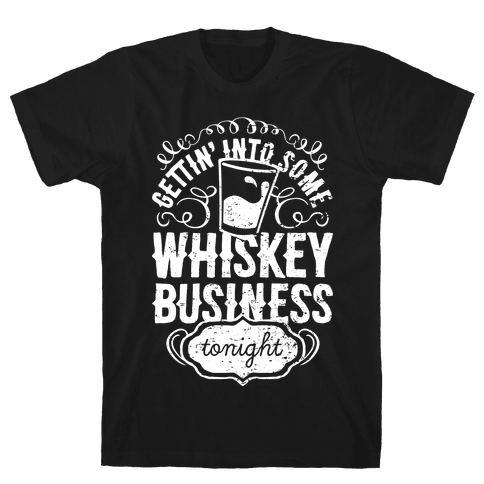 Whiskey Business Mens T-Shirt