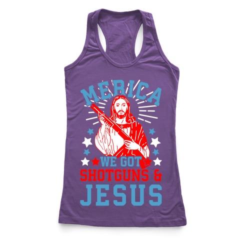 MERICA We Got Shotguns And Jesus Racerback Tank Top