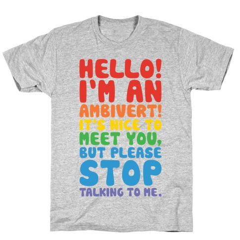 Hello I'm An Ambivert T-Shirt