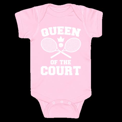 Queen Of The Court Baby Onesy