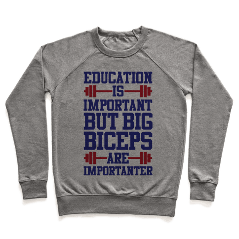 Big Biceps Are Importanter Pullover