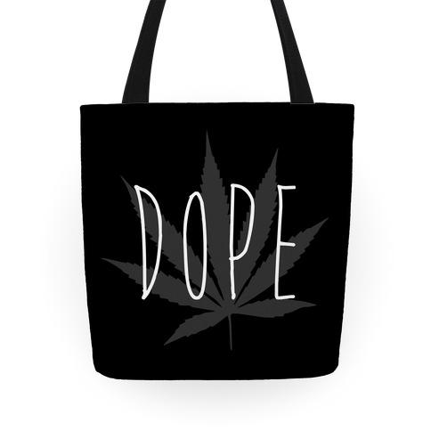 Dope (Weed) Tote Tote