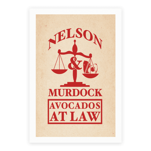 Nelson & Murdock Avocados At Law Poster