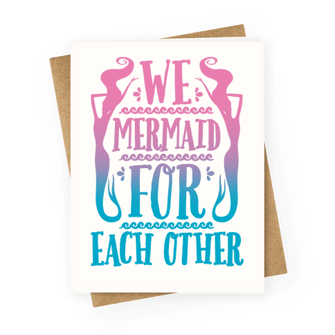 We Mermaid For Eachother Greeting Card