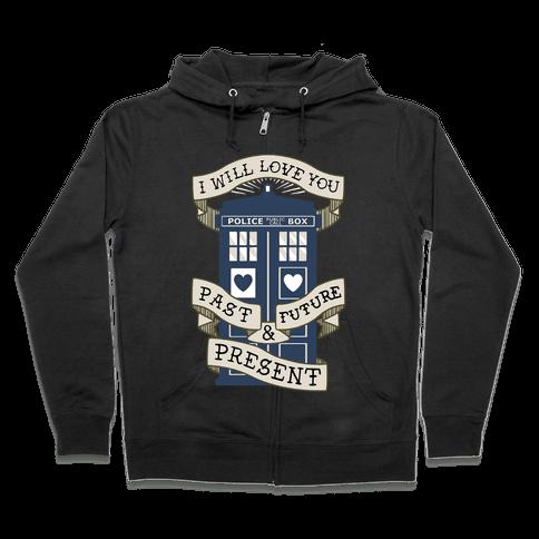 Doctor Who Love Past Future Present Zip Hoodie