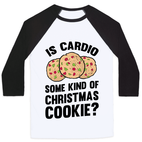 Is Cardio Some Kind Of Christmas Cookie?