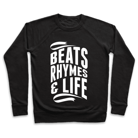 Beats, Rhymes And Life Pullover