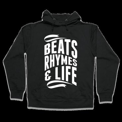 Beats, Rhymes And Life Hooded Sweatshirt