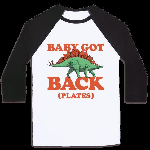 Baby Got Back Plates Baseball Tee