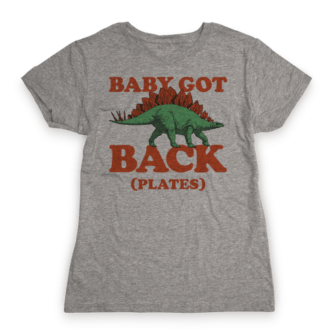 Baby Got Back Plates Womens T-Shirt