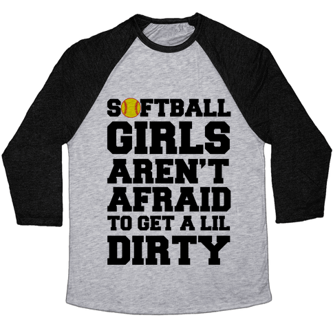 Softball Girls Aren't Afraid Baseball Tee