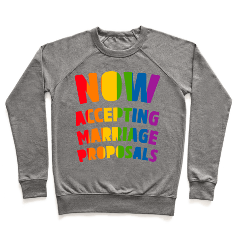 Now Accepting Marriage Proposals Pullover