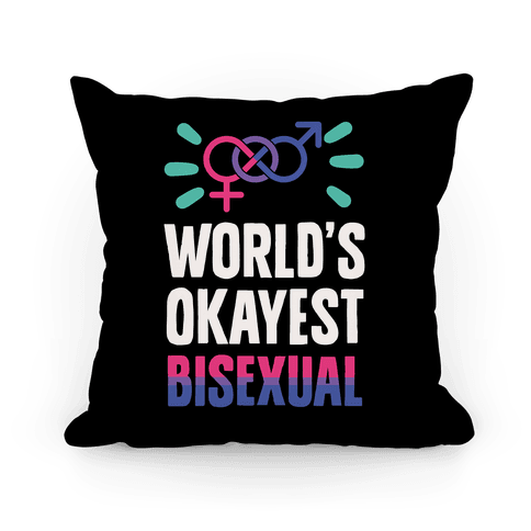 World's Okayest Bisexual Pillow