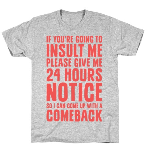 Insult Comeback T-Shirt