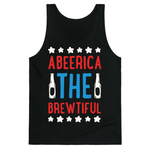 Abeerica The Brewtiful Tank Top