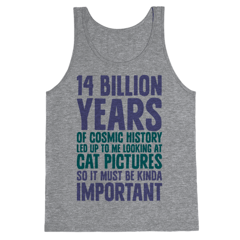 14 Billion Years of Cosmic History Tank Top