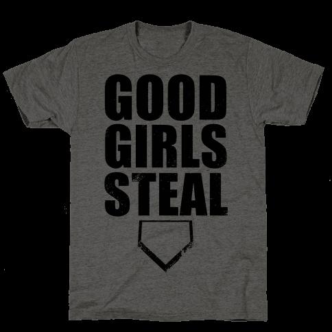 Good Girls Steal Mens T-Shirt