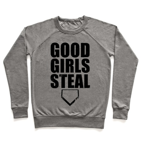 Good Girls Steal Pullover