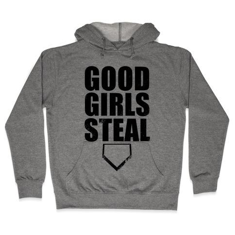 Good Girls Steal Hooded Sweatshirt