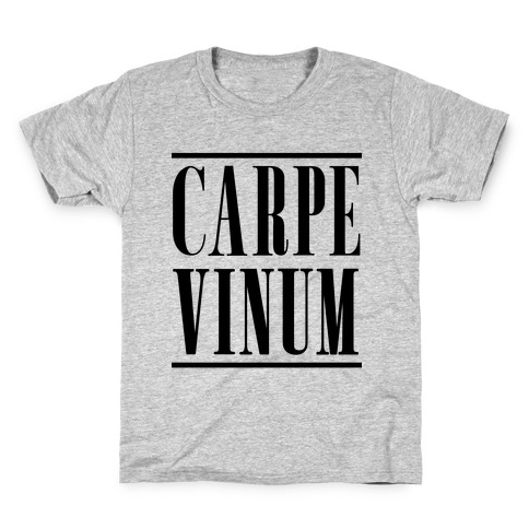 Carpe Vinum Seize the Wine Kids T-Shirt