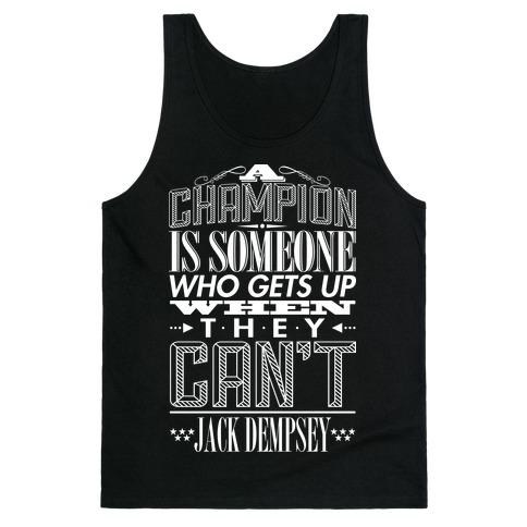 """""""A Champion..."""" - Jack Dempsey Tank Top"""