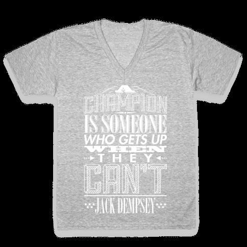 """A Champion..."" - Jack Dempsey V-Neck Tee Shirt"