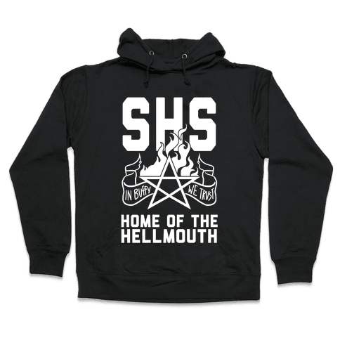 Home of the Hellmouth Hooded Sweatshirt