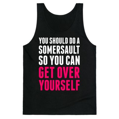 Get Over Yourself Tank Top