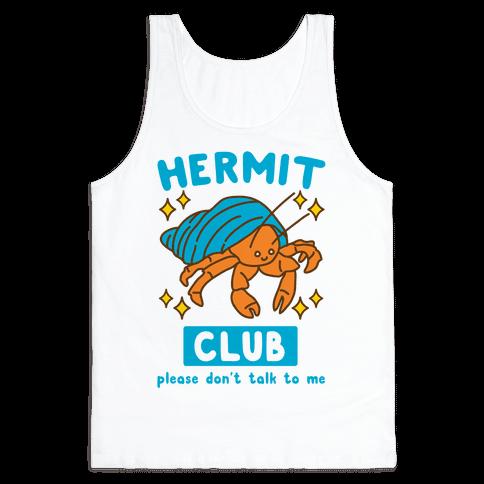 Hermit Club Tank Top