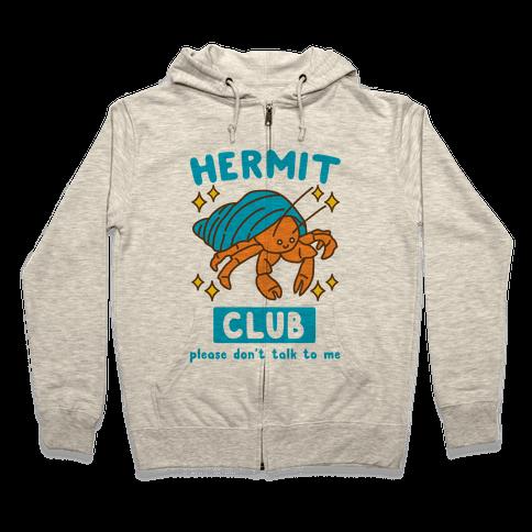 Hermit Club Zip Hoodie
