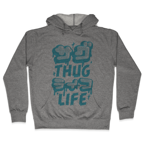 Thug Life (Japanese Katakana) Hooded Sweatshirt