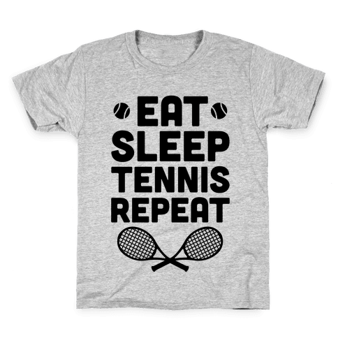 Eat Sleep Tennis Repeat Kids T-Shirt