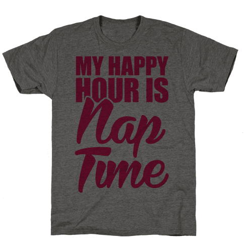 My Happy Hour Is Nap Time