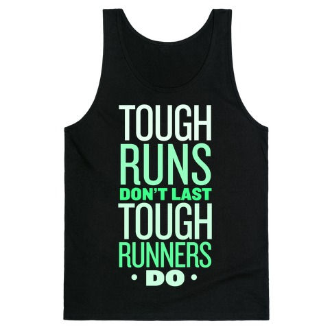 Tough Runners (Green) Tank Top