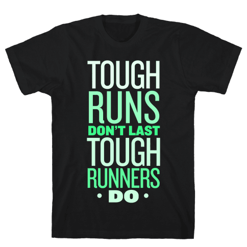Tough Runners (Green) Mens T-Shirt
