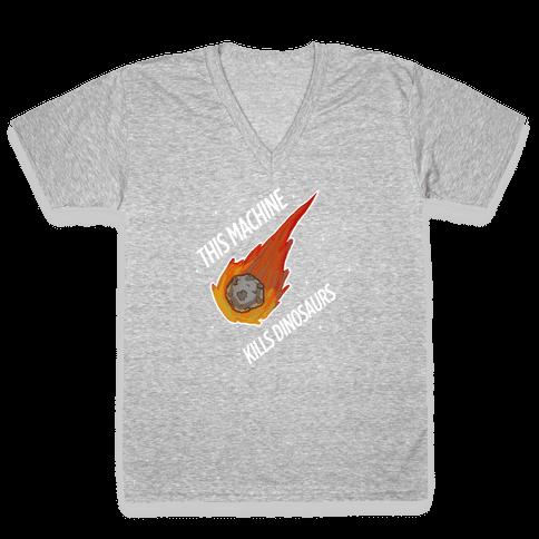 This Machine Kills Dinosaurs V-Neck Tee Shirt