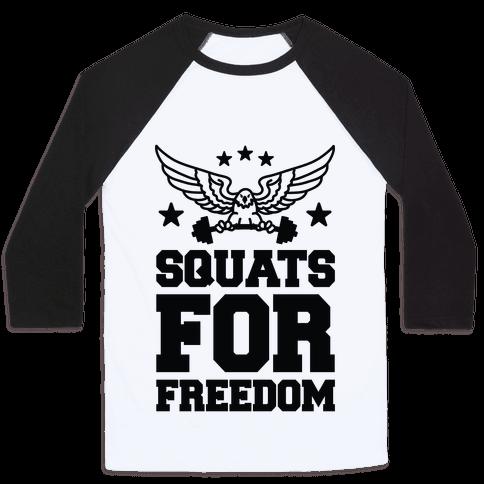 Squats For Freedom Baseball Tee