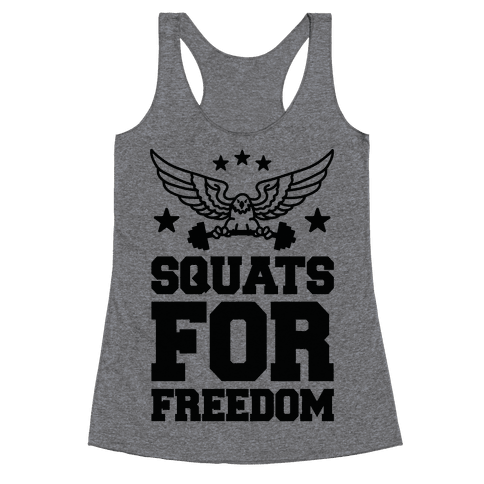 Squats For Freedom Racerback Tank Top