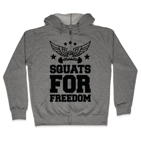 Squats For Freedom Zip Hoodie