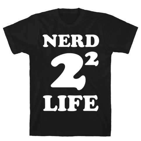 Nerd For Life Mens T-Shirt